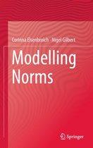 Boek cover Modelling Norms van Corinna Elsenbroich (Onbekend)
