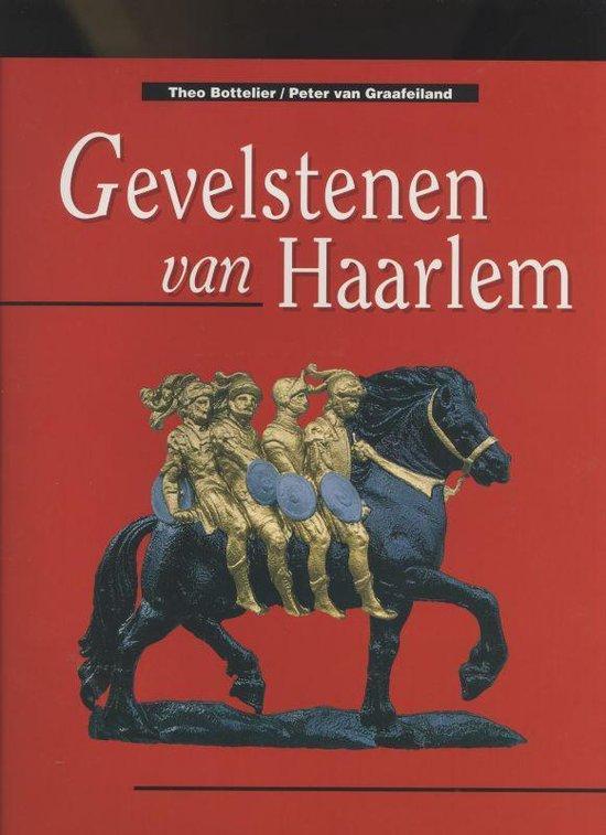 GEVELSTENEN VAN HAARLEM - Bottelier |
