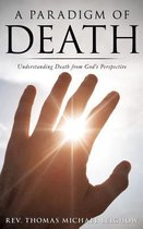 A Paradigm of Death