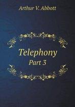 Telephony Part 3