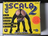 Club scala 2.  Dance