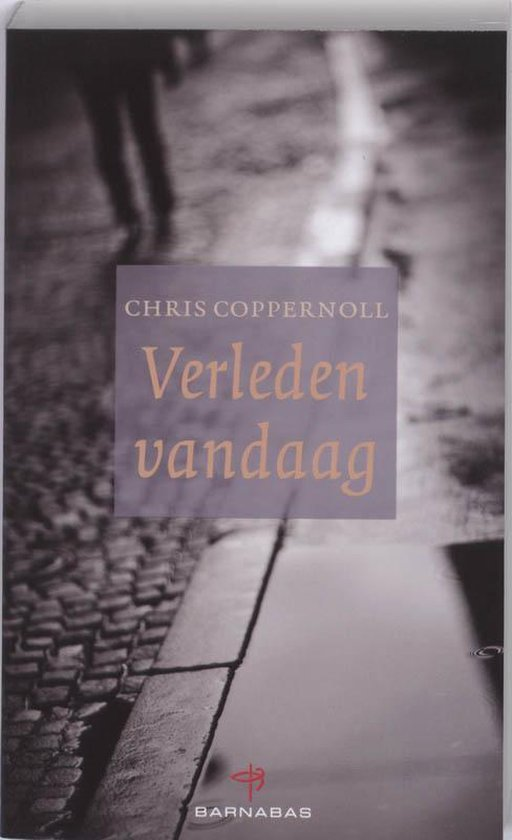 Boek cover Coppernoll, Verleden vandaag van Chris Coppernoll (Paperback)