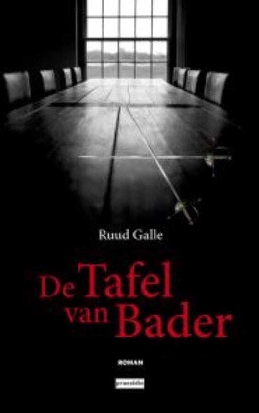 De tafel van bader - Ruud Galle | Fthsonline.com