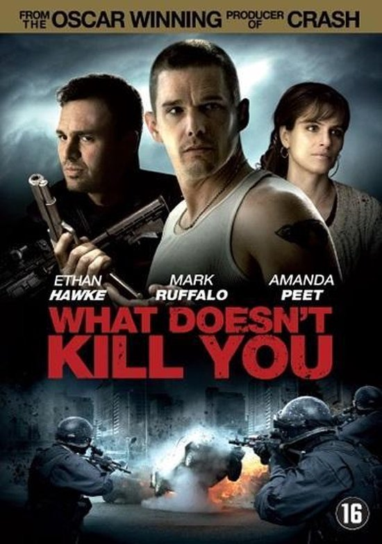Movie - What Doesn't Kill You