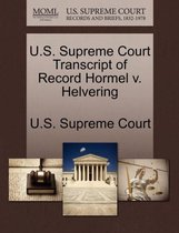 U.S. Supreme Court Transcript of Record Hormel V. Helvering