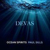 Sills Paul - Devas Ocean Spirits