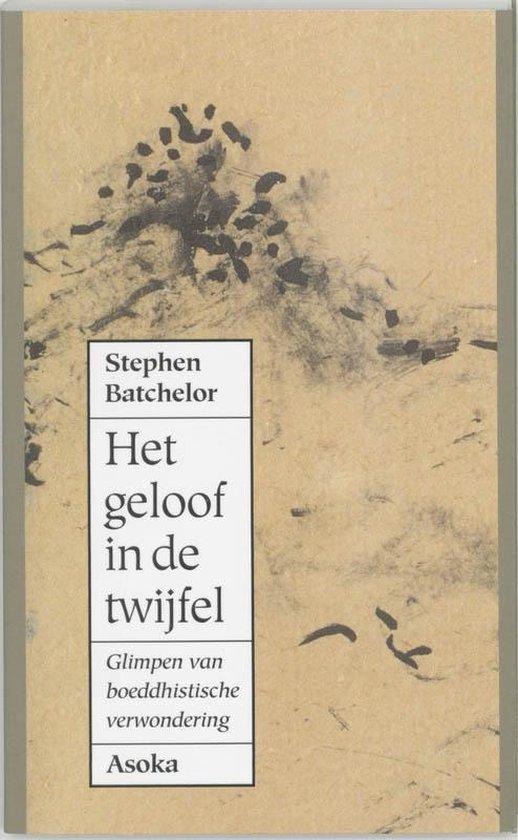 Het geloof in de twijfel - S. Batchelor | Readingchampions.org.uk