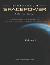 Toward a Theory of Spacepower