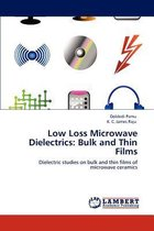 Low Loss Microwave Dielectrics