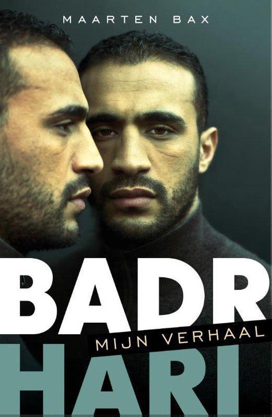 Boek cover Badr Hari. Mijn verhaal van Maarten Bax (Paperback)