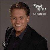 Rene Riva - Als Ik Jou Zie