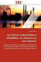 Les Friches Industrielles � R�habiliter