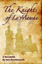 The Knights of La Mancha