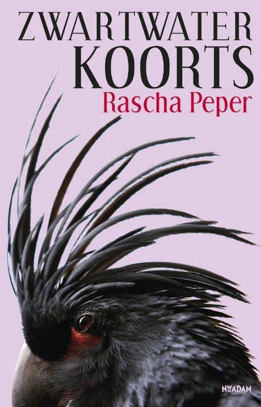 Zwartwaterkoorts - Rascha Peper | Fthsonline.com