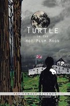 Turtle in the Hot Plum Moon