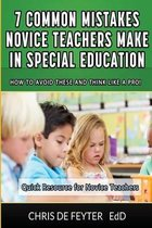 7 Common Mistakes Novice Teachers Make in Special Education