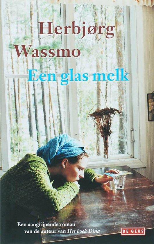 Een glas melk - Herbjørg Wassmo |