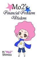 Mo2's Financial Freedom Wisdom