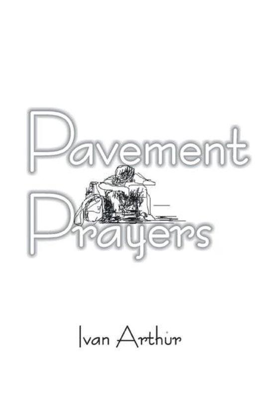 Pavement Prayers
