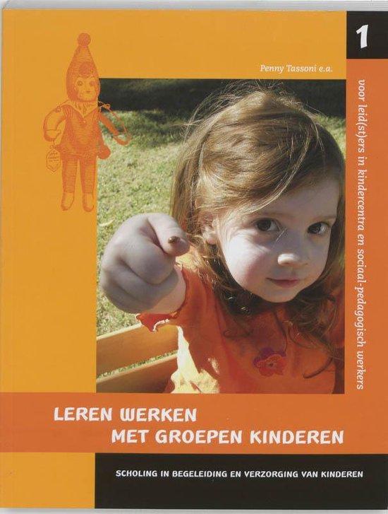 Leren werken met groepen kinderen / druk 1 - P. Tassoni  