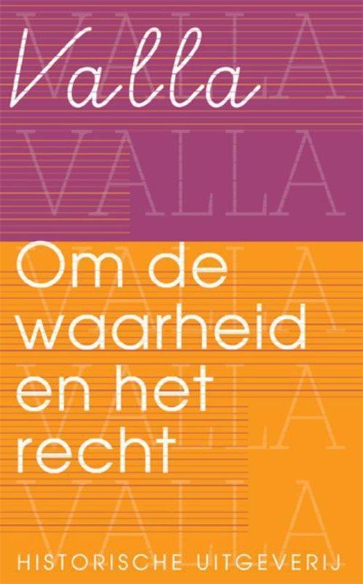 Filosofie & retorica 6 - Om de waarheid en het recht - Lorenzo Valla |