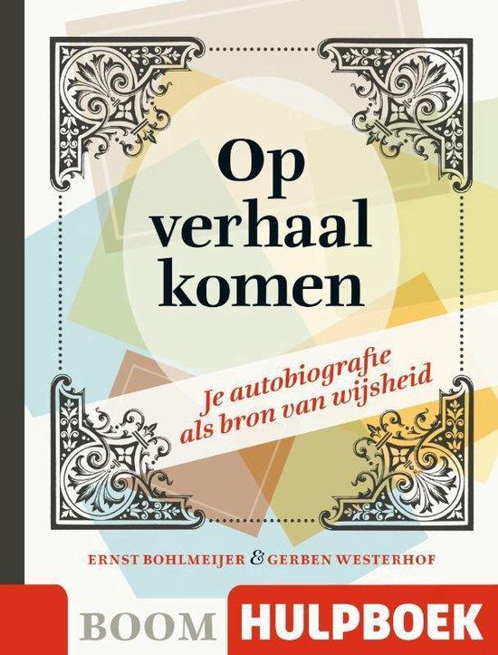 Boom Hulpboek - Op verhaal komen - Ernst Bohlmeijer  