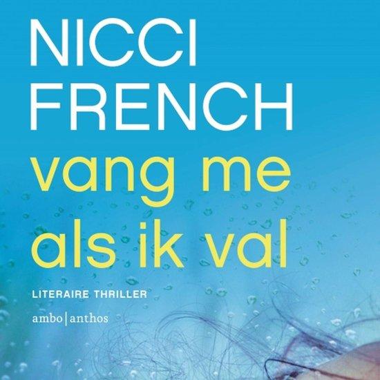 Boek cover Vang me als ik val van Nicci French (Onbekend)