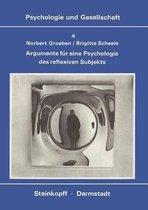Argumente fur Eine Psychologie des Reflexiven Subjekts