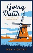Going Dutch. Nederland door de ogen van een Engelsman