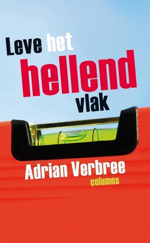Leve het hellend vlak - Adrian Verbree |