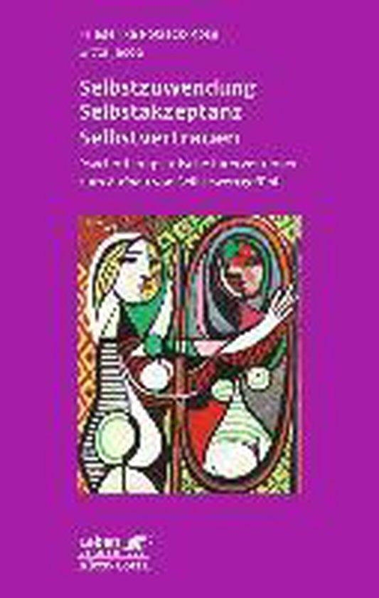 Boek cover Selbstzuwendung, Selbstakzeptanz, Selbstvertrauen van Friederike Potreck-Rose (Paperback)