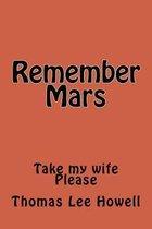 Remember Mars