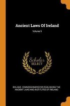 Ancient Laws of Ireland; Volume 5