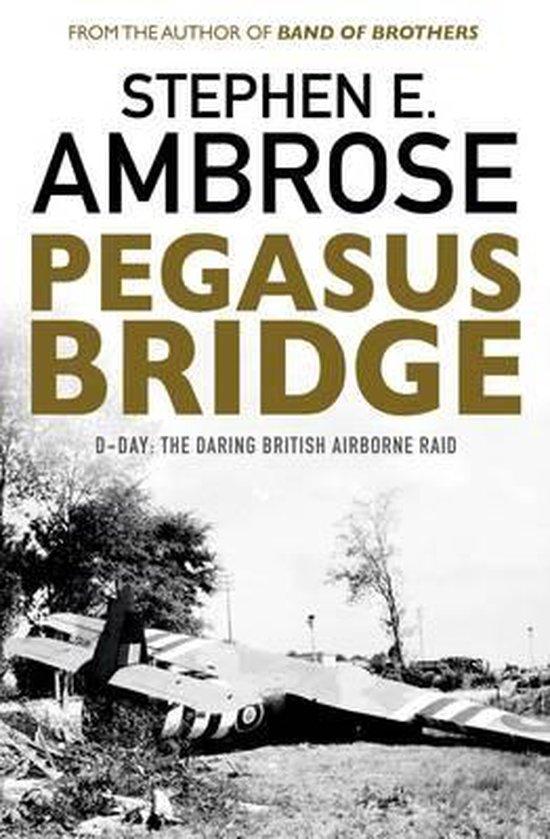 Boek cover Pegasus Bridge van Stephen E. Ambrose (Paperback)