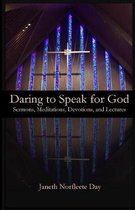 Daring to Speak for God