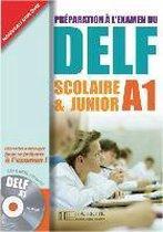 DELF Scolaire & Junior A1. Livre + CD audio + Transcription + Corrigés