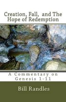 Boek cover Creation, Fall, and the Hope of Redemption van Bill Randles