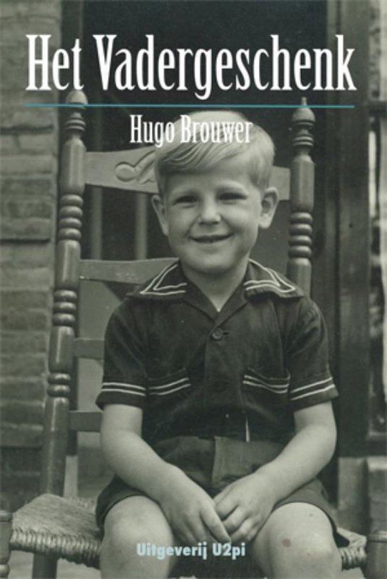 Het vadergeschenk - Hugo Brouwer |