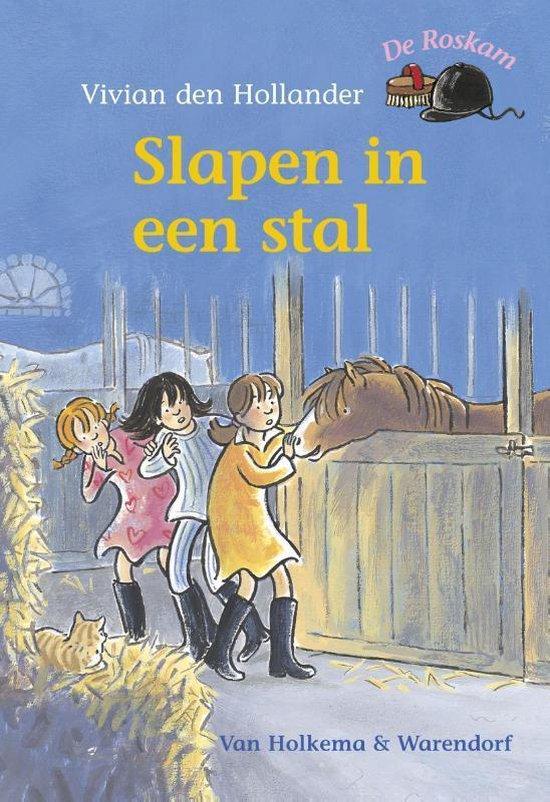 De Roskam - Slapen in een stal - Vivian den Hollander |