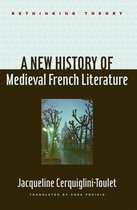 A New History of Medieval French Literature