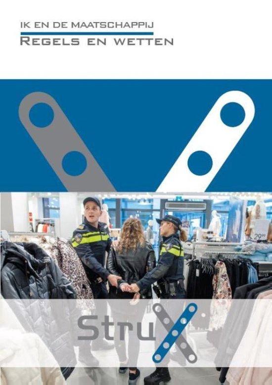 StruX - Ik en de Maatschappij: regels en wetten - Hanneke Molenaar |