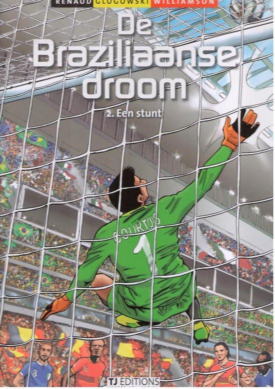 De braziliaanse droom - Philippe Glogowski |