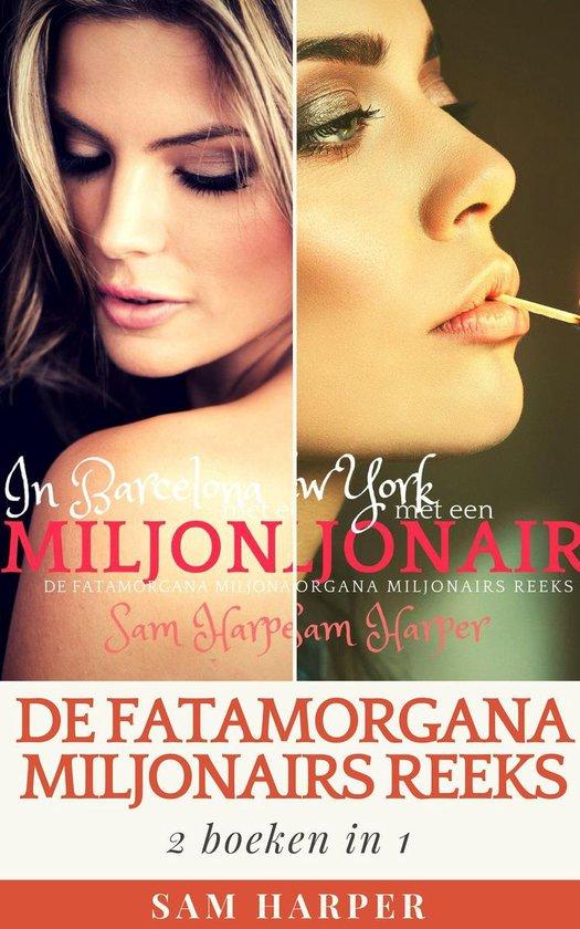De Fatamorgana Miljonairs Reeks 6 - De Fatamorgana Miljonairs Reeks: 2 boeken in 1