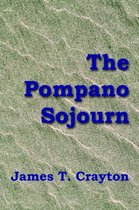 The Pompano Sojourn