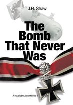 The Bomb That Never Was
