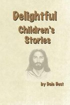 Delightful Children's Stories