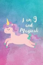 I Am 9 and Magical