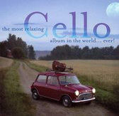 The Most Relaxing Cello Album