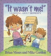 Omslag It Wasn't Me! - Learning About Honesty