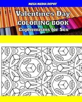 Valentine's Day Coloring Book Euphemisms for Sex